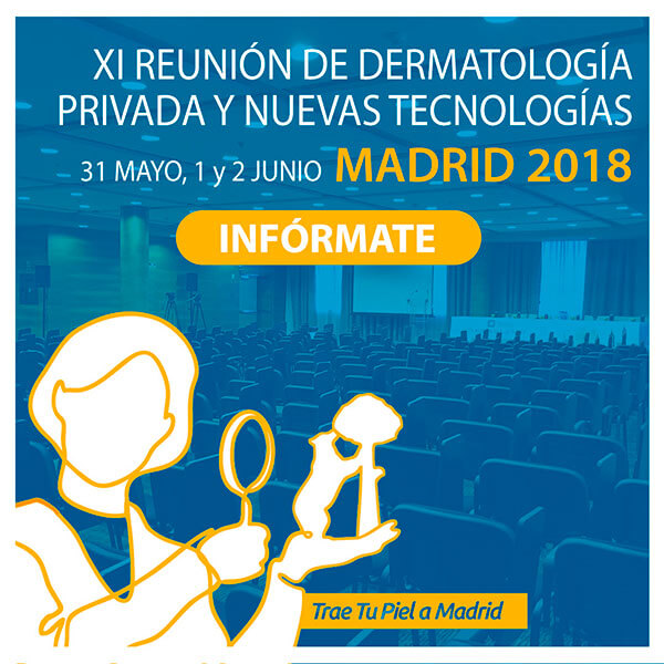 IX Reunión Dermatología Privada y Nuevas Tecnologías